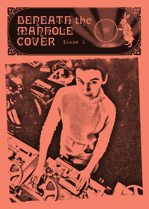 Beneath The Manhole Cover
