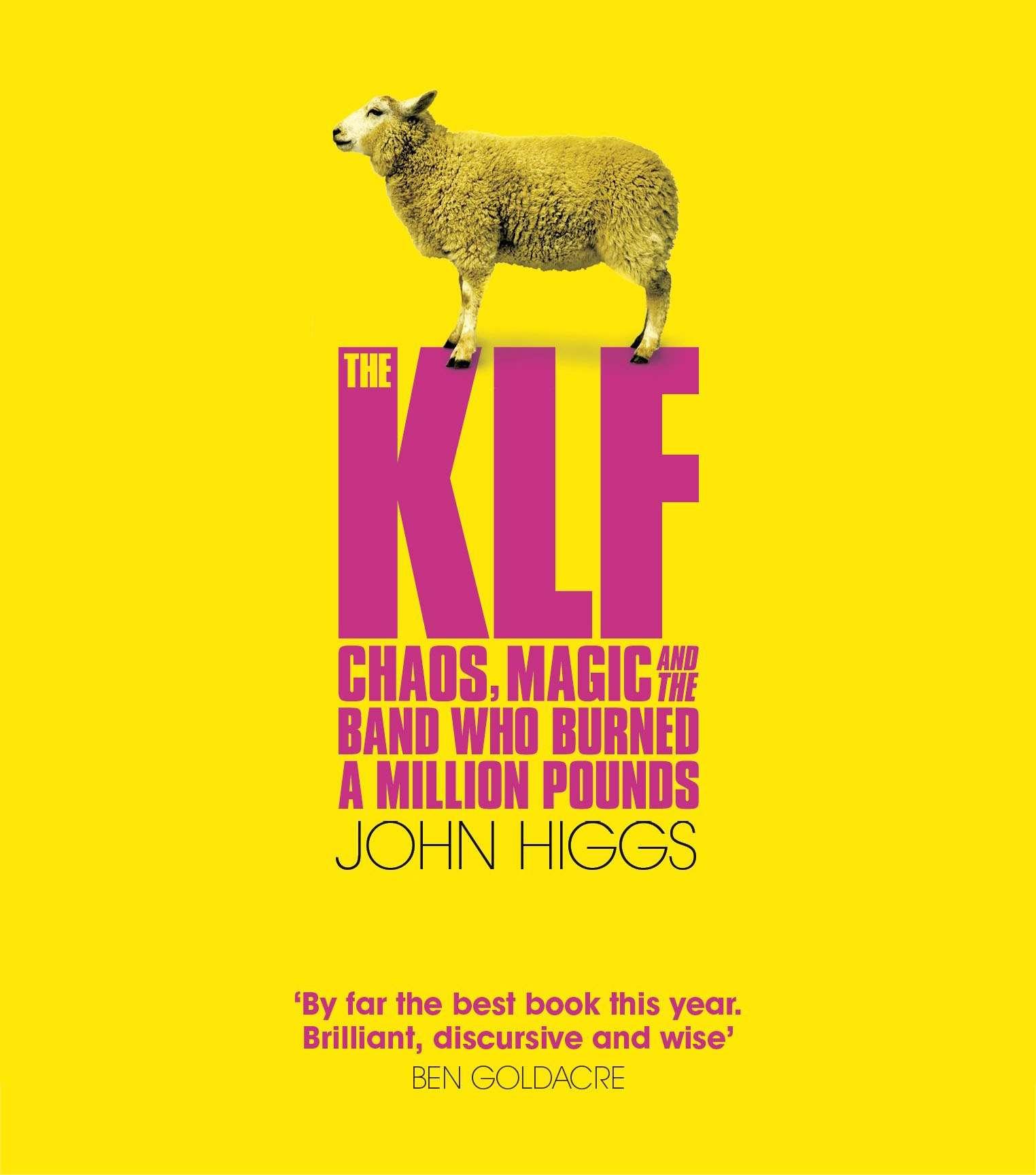 John Higgs - KLF
