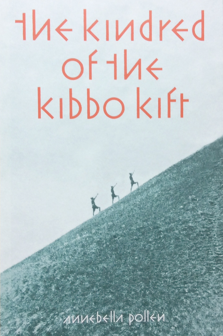 Annebella Pollen 'The Kindred of The Kibbo Kift'