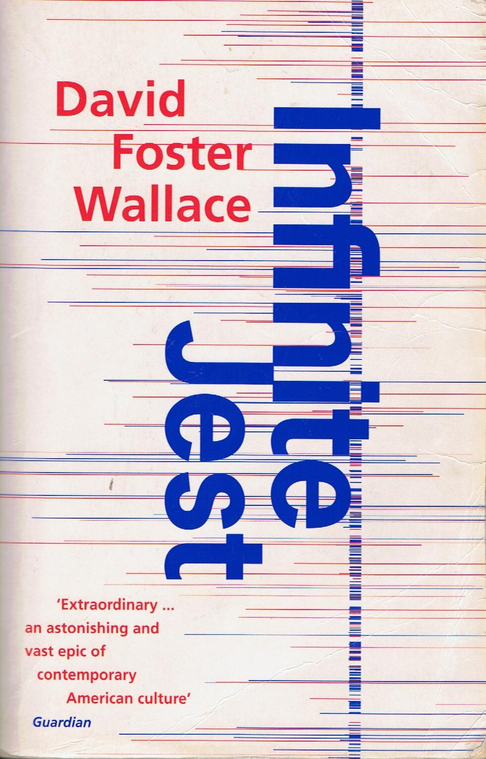 'Infinite Jest' - David Foster Wallace